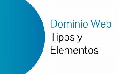 Dominios Web: Tipos y Elementos